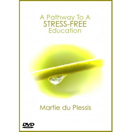A Pathway To A Stress-Free Education [Martie du Plessis]