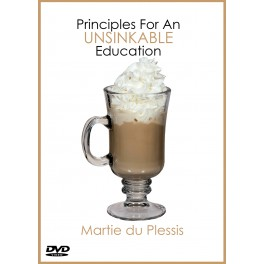 Principles For An Unsinkable Education [Martie du Plessis]