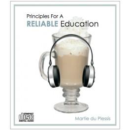 Principles For A Reliable Education [Martie du Plessis]